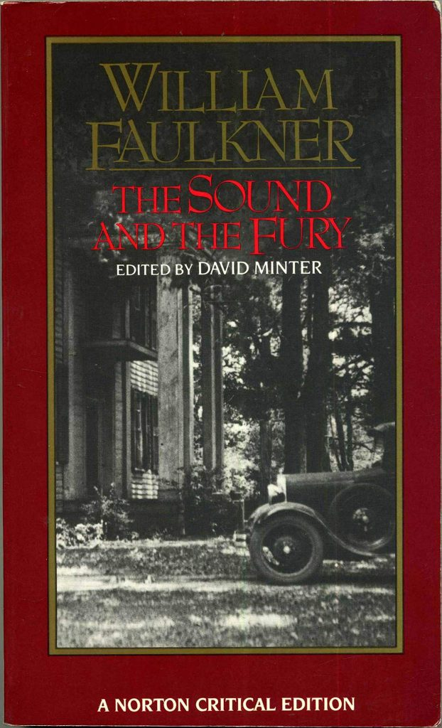 Study Guide: The Sound and The Fury by William Faulkner